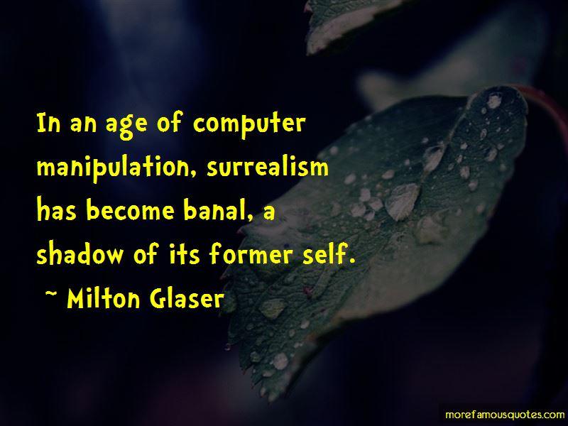 Milton Glaser Quotes Pictures 2
