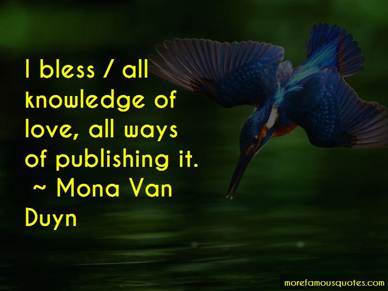 Mona Van Duyn Quotes Pictures 3