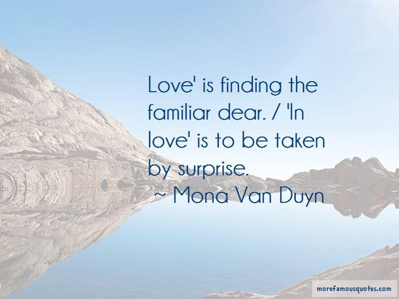 Mona Van Duyn Quotes Pictures 4