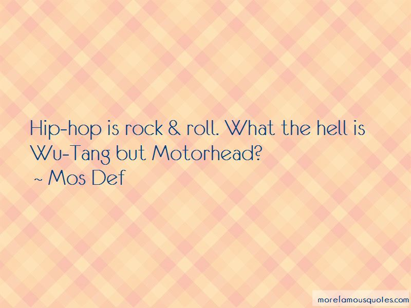 Mos Def Quotes Top 116 Famous Quotes By Mos Def