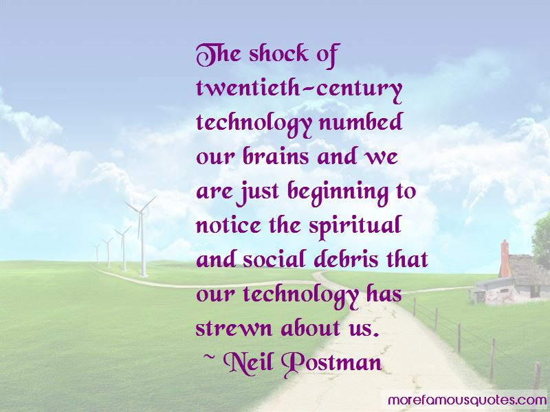 Neil Postman Quotes Pictures 3