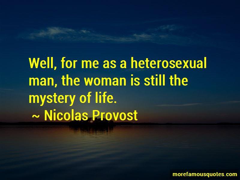 Nicolas Provost Quotes Pictures 3