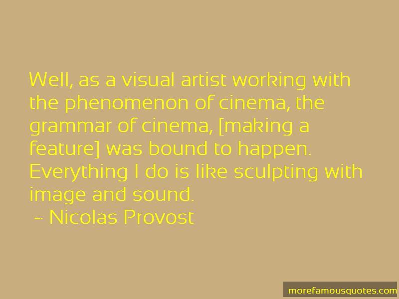 Nicolas Provost Quotes