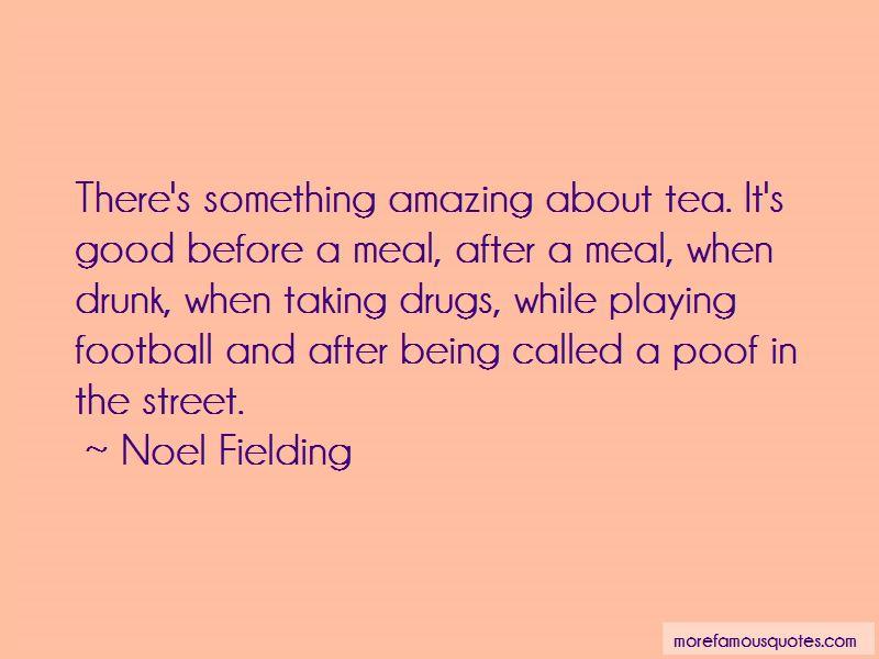 Noel Fielding Quotes Pictures 4