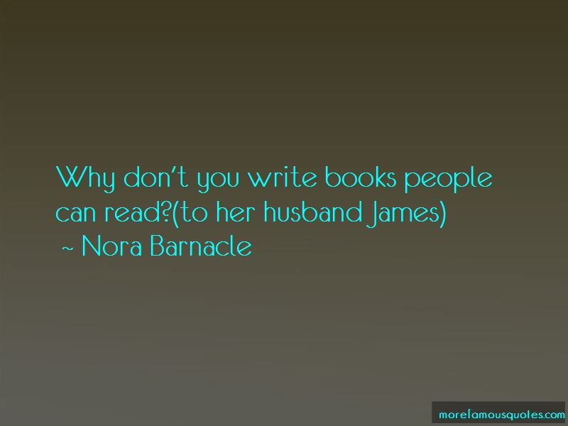 Nora Barnacle Quotes Pictures 2