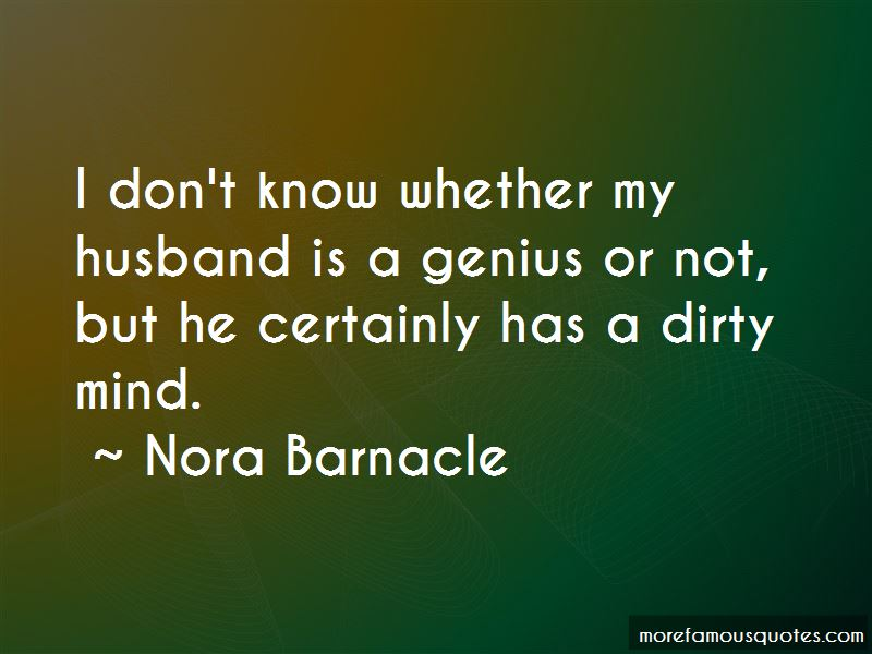 Nora Barnacle Quotes