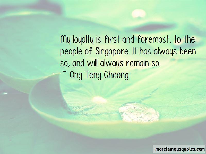 Ong Teng Cheong Quotes