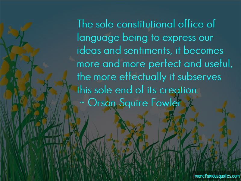 Orson Squire Fowler Quotes Pictures 2
