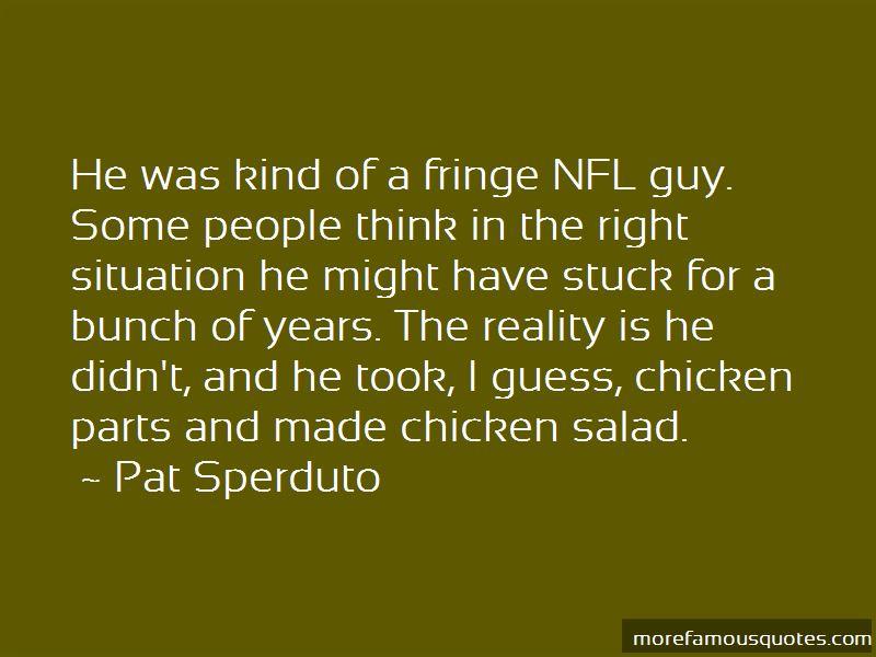 Pat Sperduto Quotes
