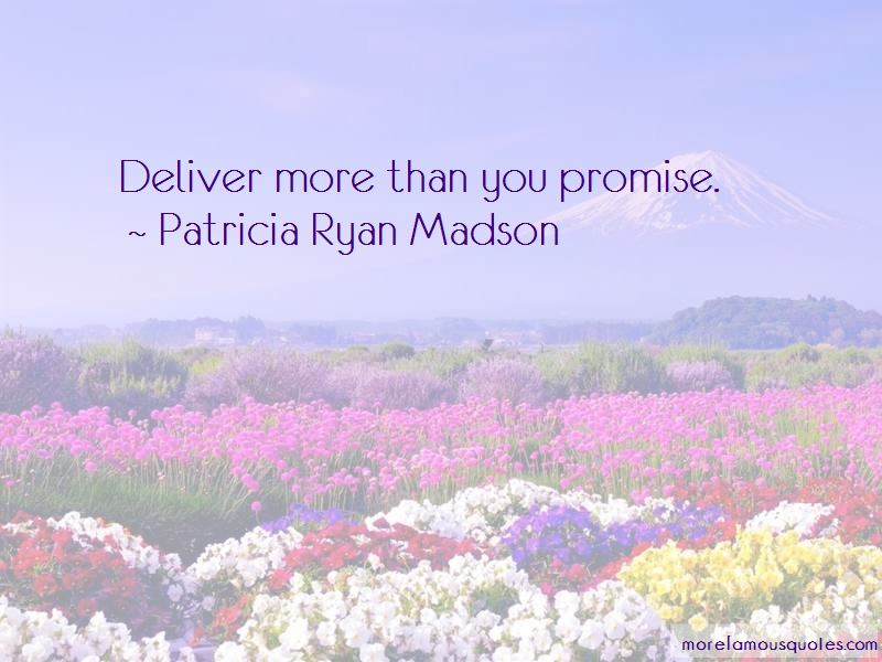 Patricia Ryan Madson Quotes Pictures 2