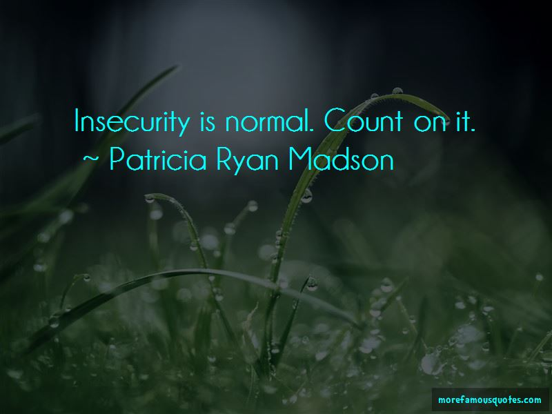 Patricia Ryan Madson Quotes Pictures 3