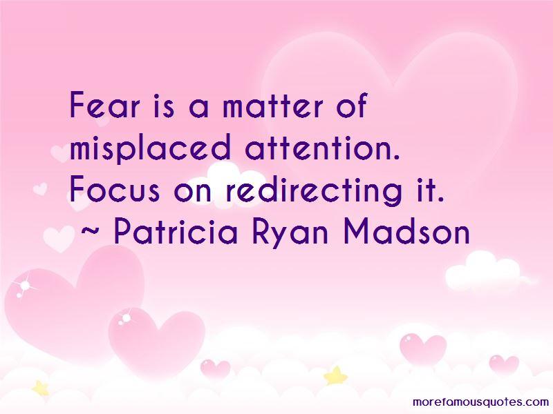 Patricia Ryan Madson Quotes
