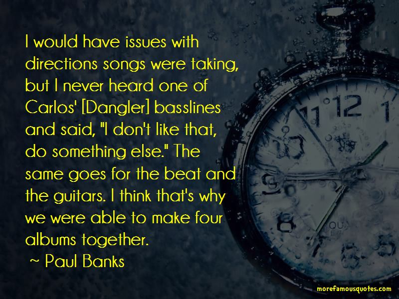 Paul Banks Quotes Pictures 4