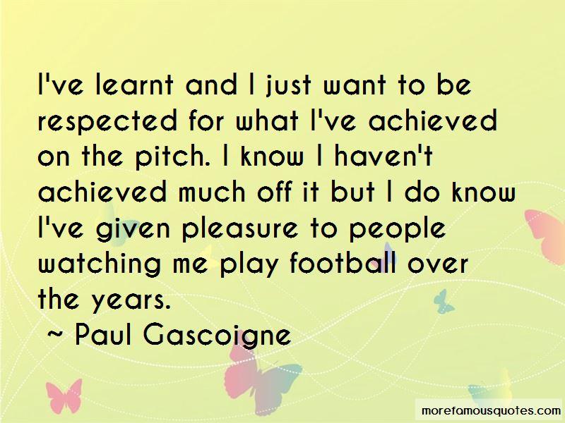 Paul Gascoigne Quotes Pictures 4