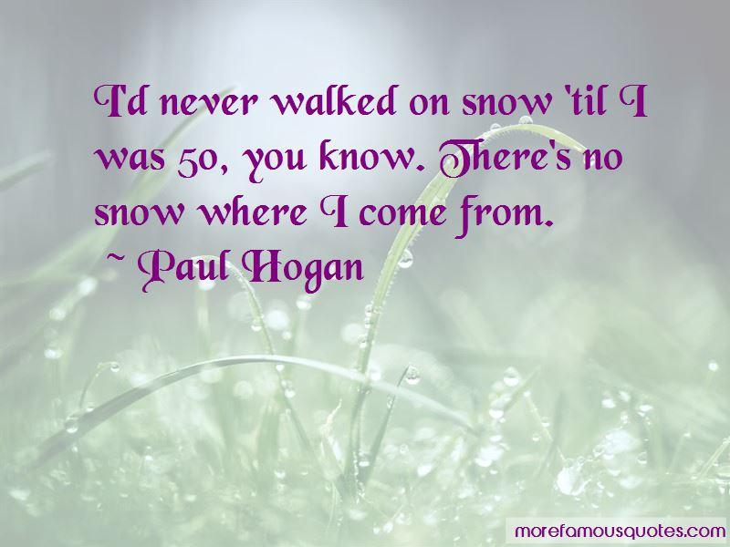 Paul Hogan Quotes Pictures 2