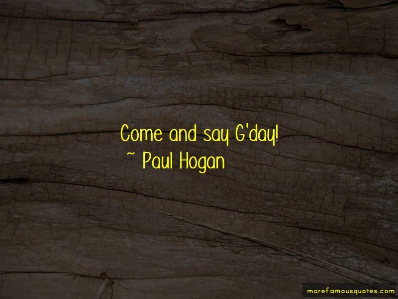 Paul Hogan Quotes Pictures 3