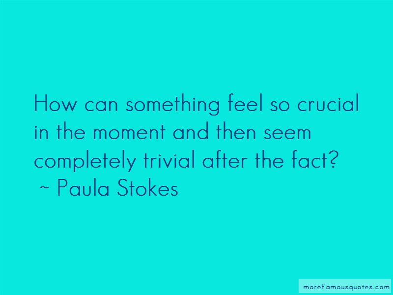 Paula Stokes Quotes Pictures 4