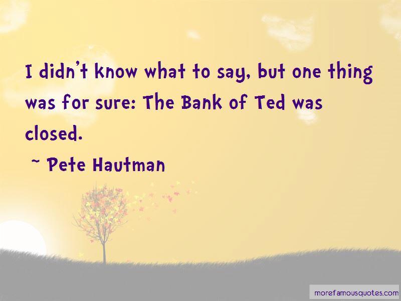 Pete Hautman Quotes Pictures 4