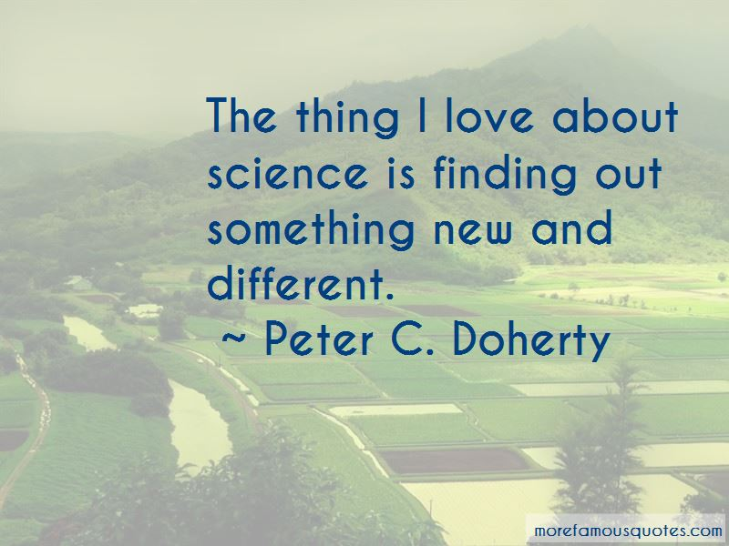 Peter C. Doherty Quotes Pictures 2