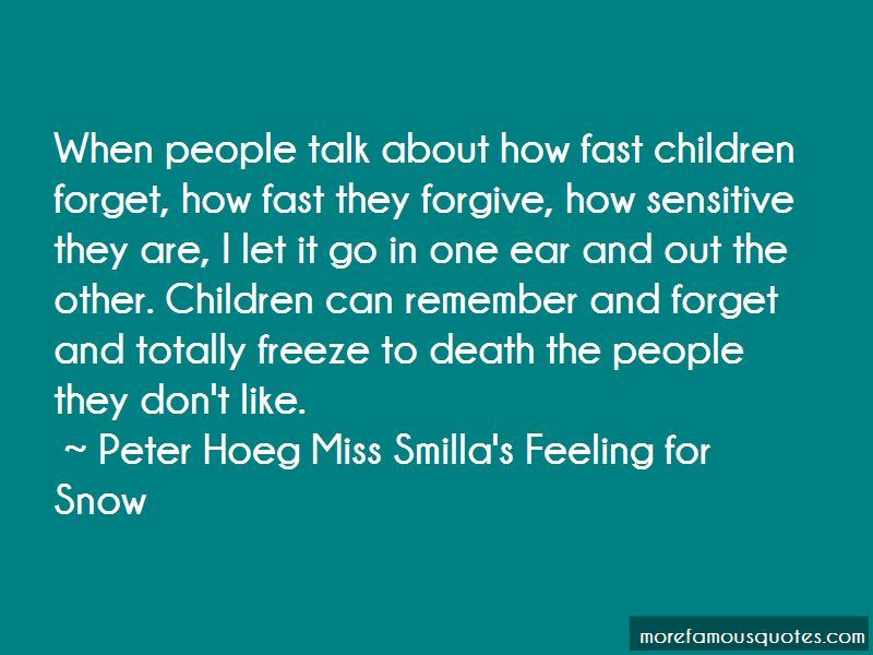 Peter Hoeg Miss Smilla's Feeling For Snow Quotes