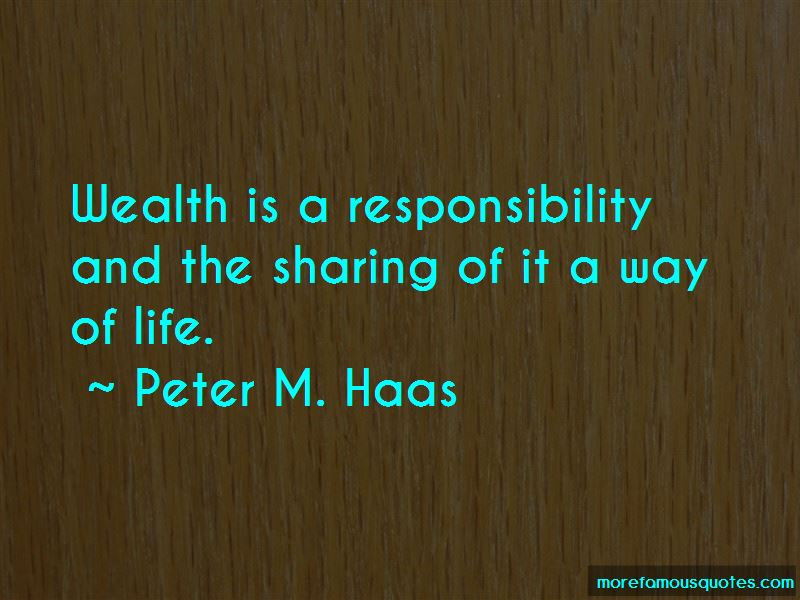 Peter M. Haas Quotes