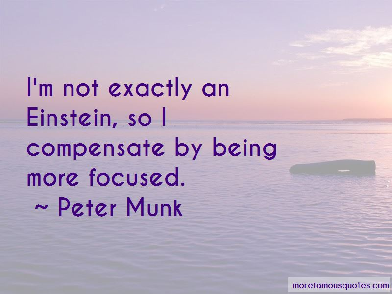 Peter Munk Quotes Pictures 2