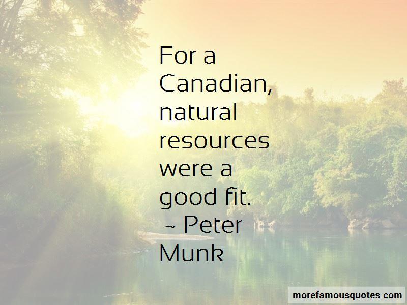 Peter Munk Quotes
