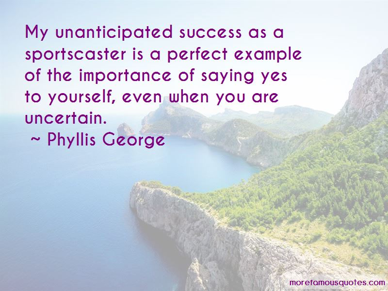 Phyllis George Quotes Pictures 2