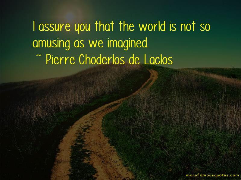 Pierre Choderlos De Laclos Quotes Pictures 4