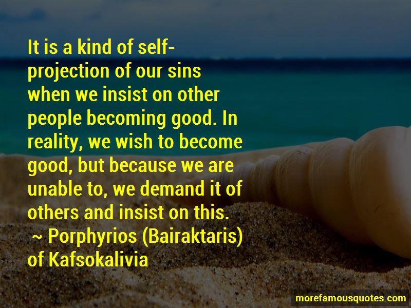 Porphyrios (Bairaktaris) Of Kafsokalivia Quotes Pictures 2