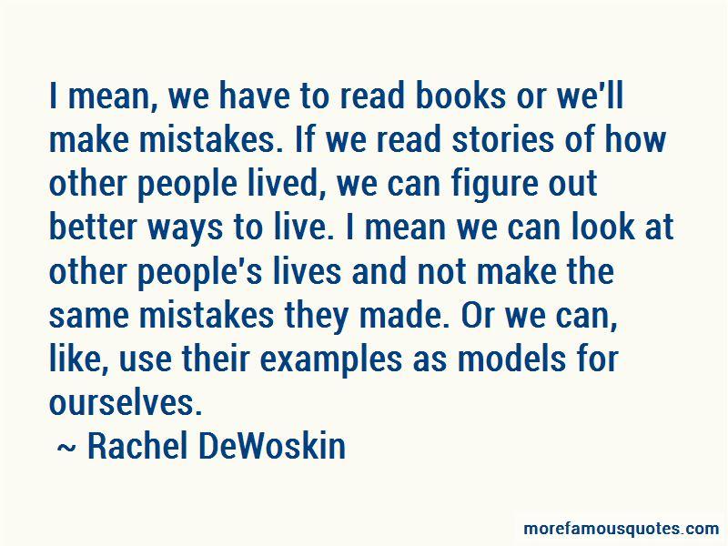 Rachel DeWoskin Quotes