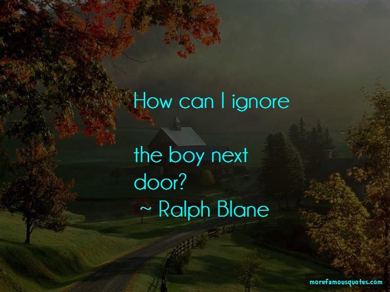 Ralph Blane Quotes