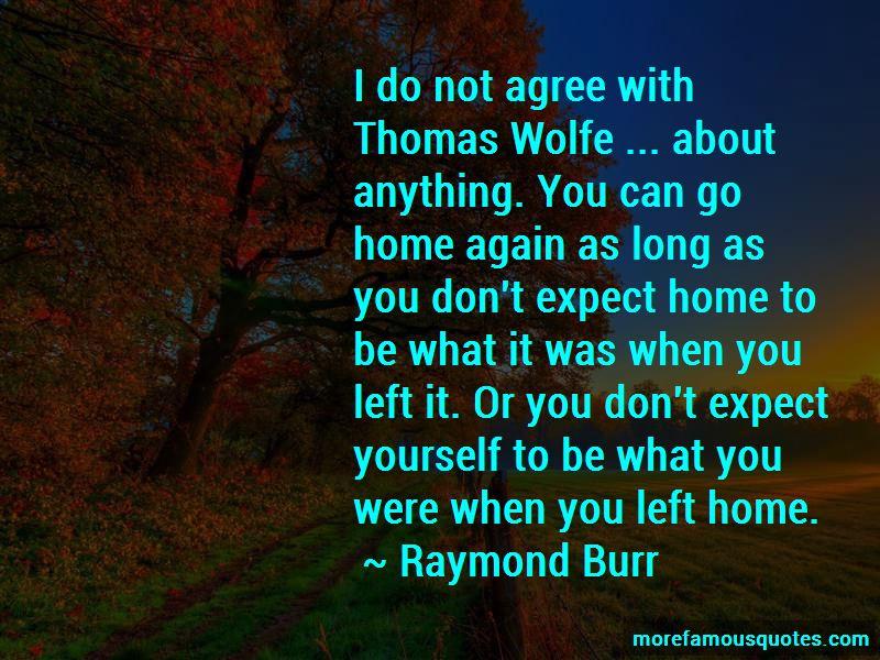 Raymond Burr Quotes Pictures 3
