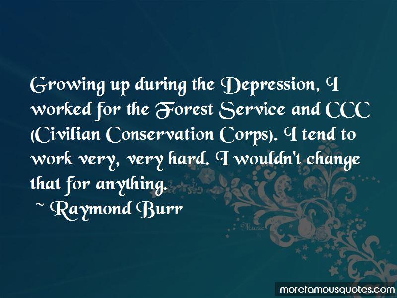 Raymond Burr Quotes Pictures 4