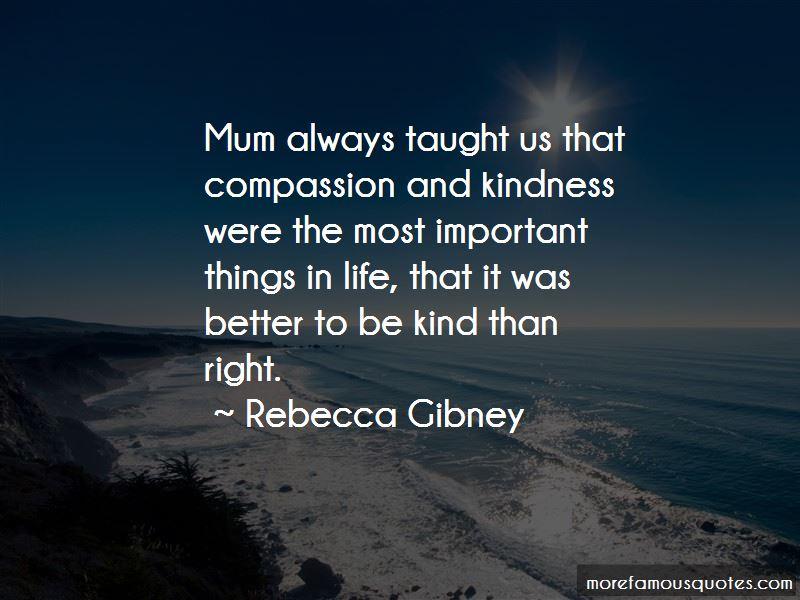 Rebecca Gibney Quotes