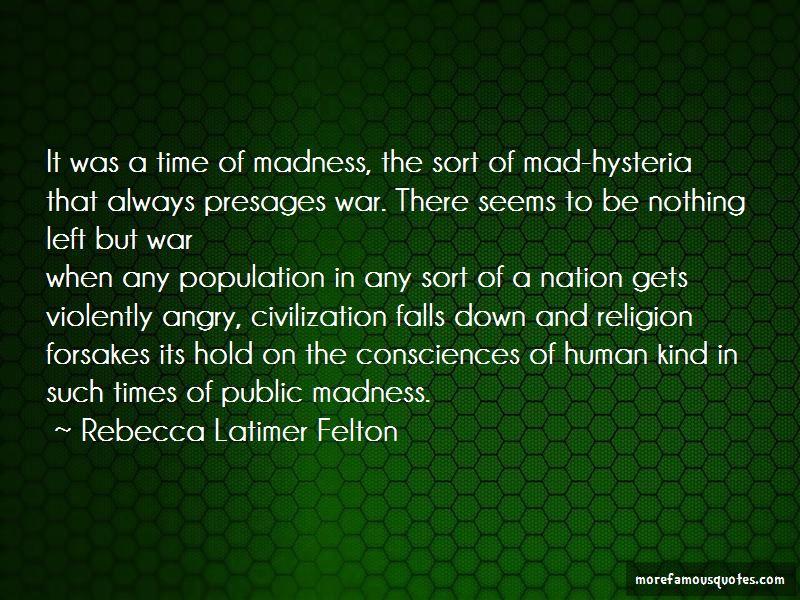 Rebecca Latimer Felton Quotes Pictures 4