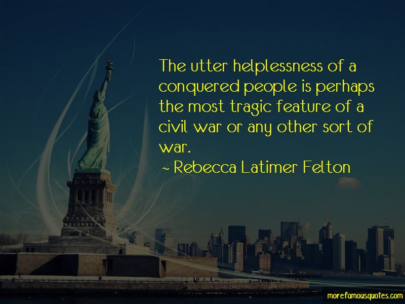 Rebecca Latimer Felton Quotes