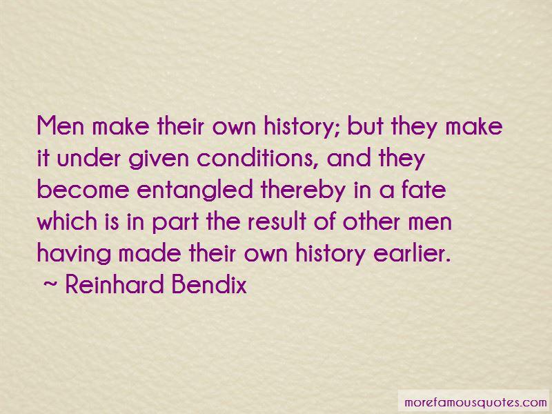 Reinhard Bendix Quotes Pictures 2