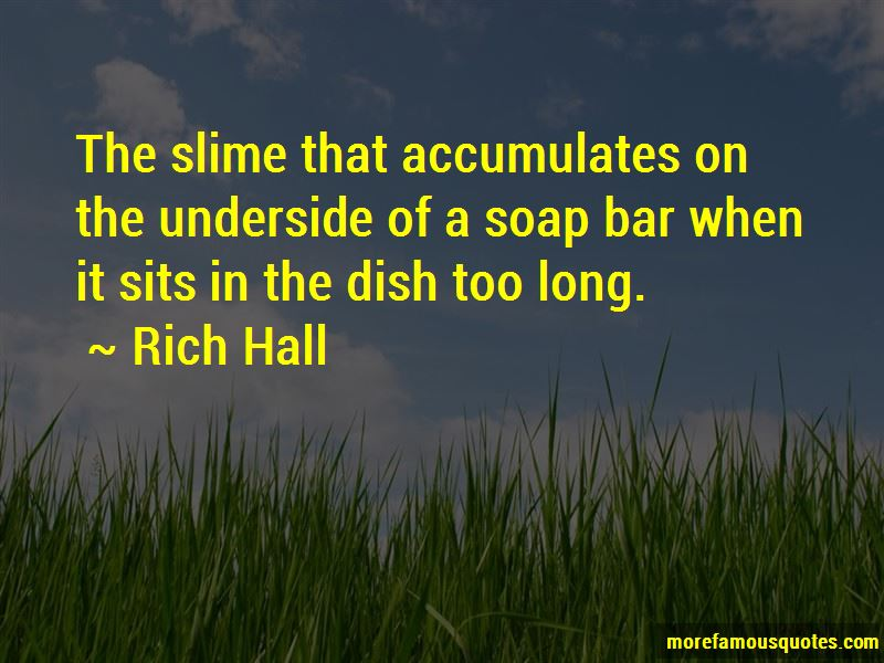 Rich Hall Quotes