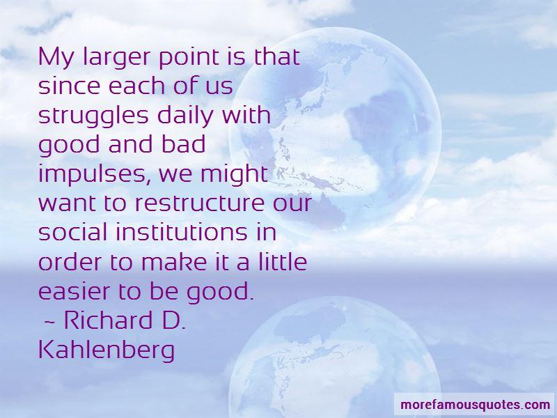Richard D. Kahlenberg Quotes Pictures 2