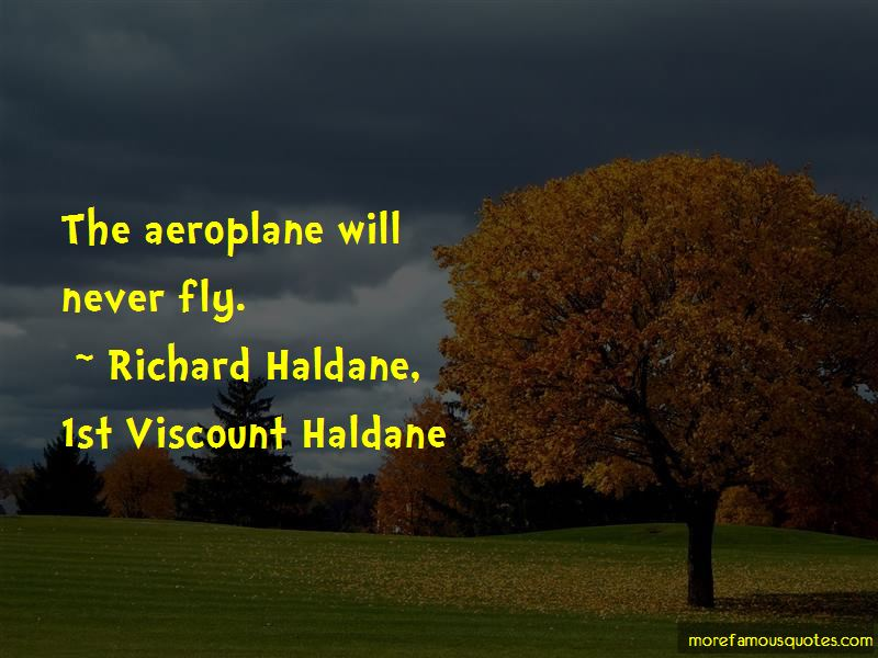 Richard Haldane, 1st Viscount Haldane Quotes