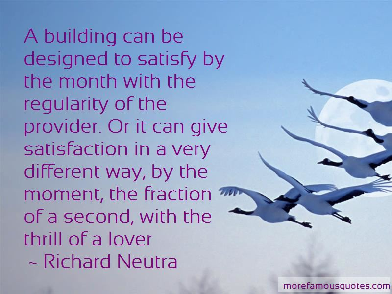 Richard Neutra Quotes Pictures 2