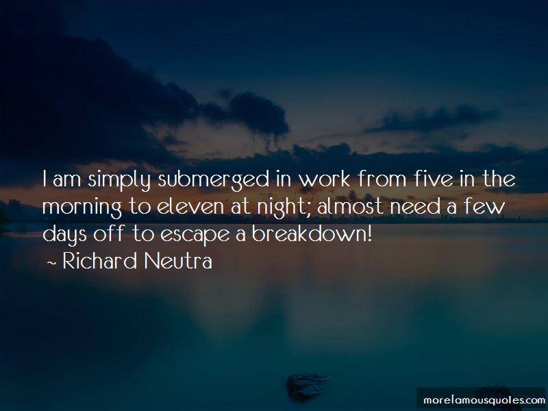 Richard Neutra Quotes