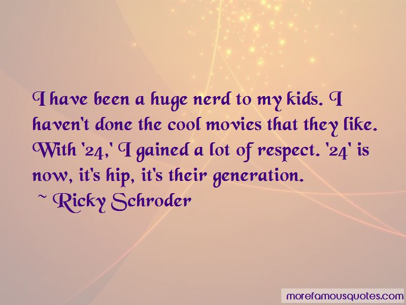 Ricky Schroder Quotes Pictures 4