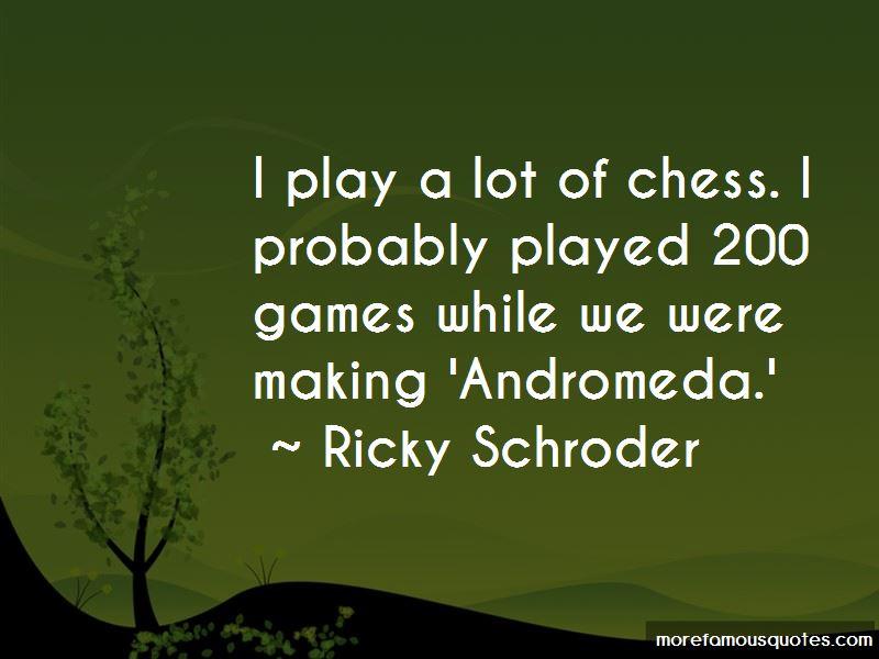 Ricky Schroder Quotes