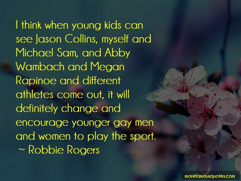 Robbie Rogers Quotes