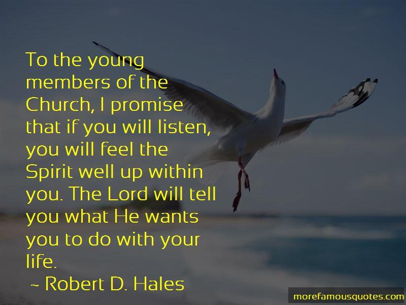 Robert D. Hales Quotes Pictures 2