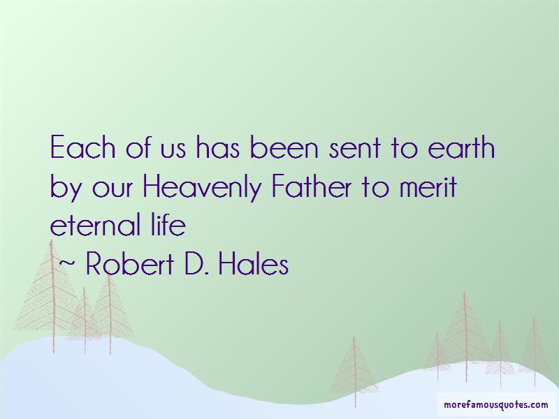 Robert D. Hales Quotes Pictures 4