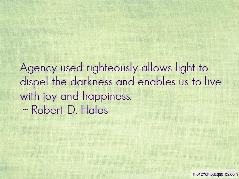 Robert D. Hales Quotes