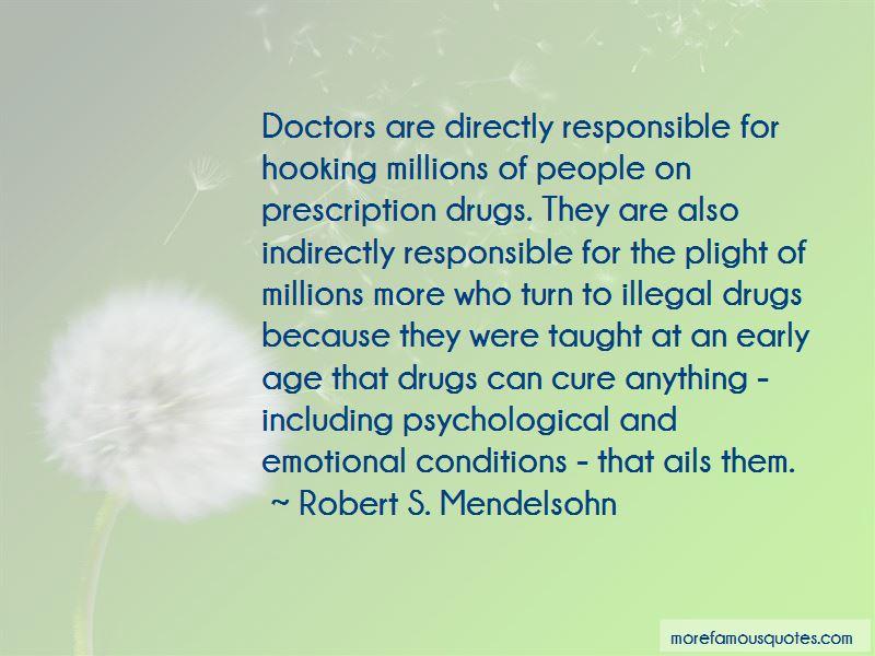 Robert S. Mendelsohn Quotes Pictures 2